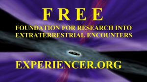 Experiencer-Based EXOPOLITICS: News from a Larger Contact Experiencer Survey by FREE