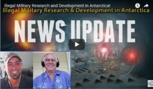 Video – Illegal Military Research and Development in Antarctica!
