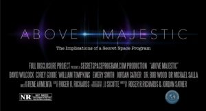 Trailer – Above Majestic – The Implications of a Secret Space Program