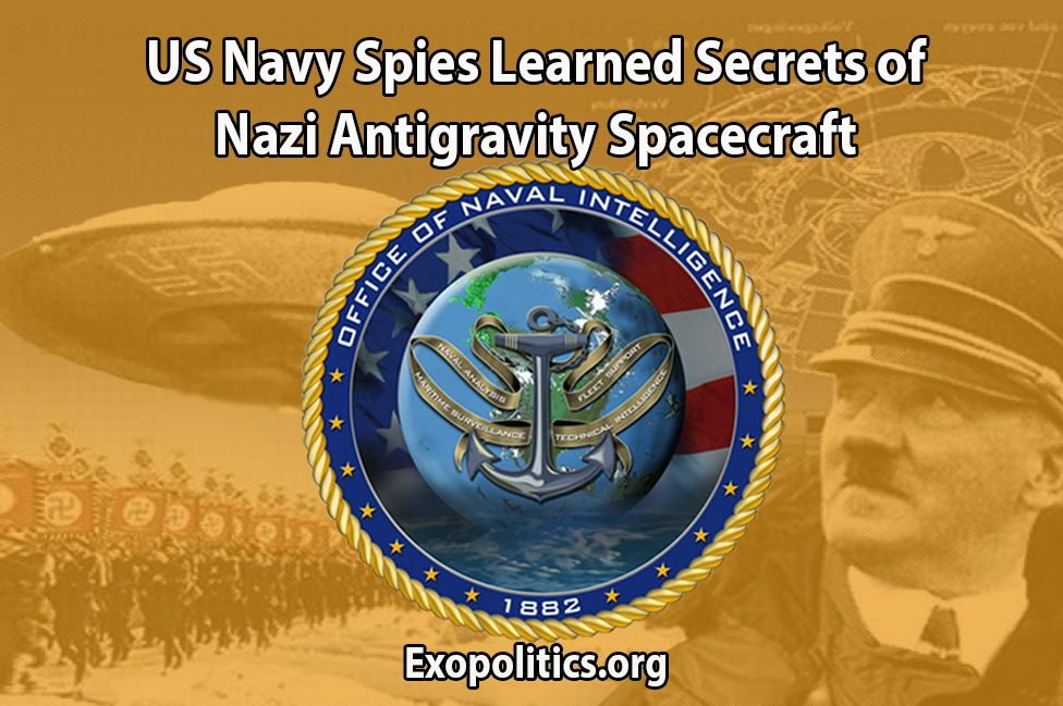 Us Navy Spies Learned Secrets Of Nazi Anti Gravity Spacecraft Exo News